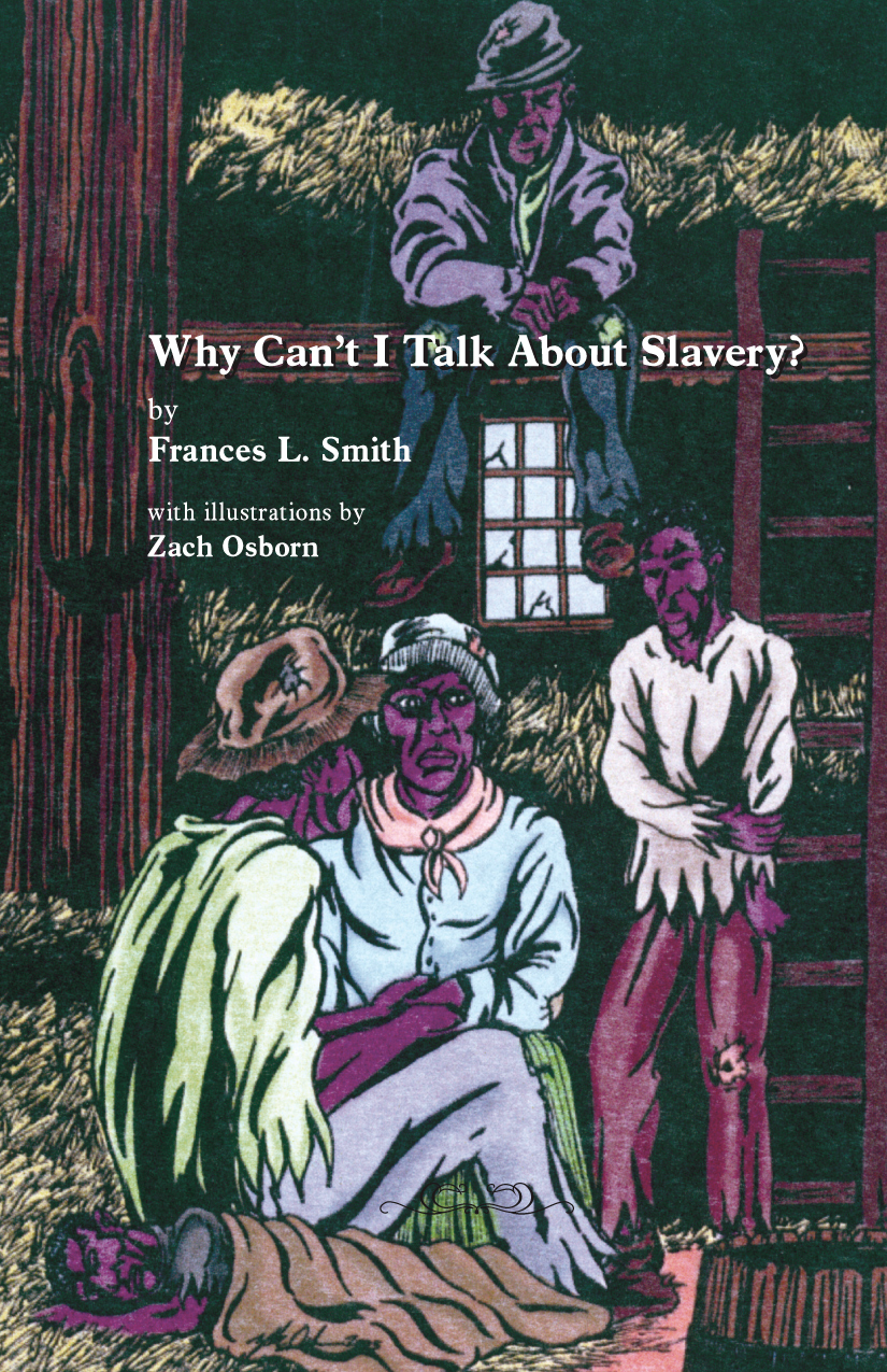 Why Can't I Talk About Slavery